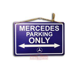 Mercedes Benz Parking Only